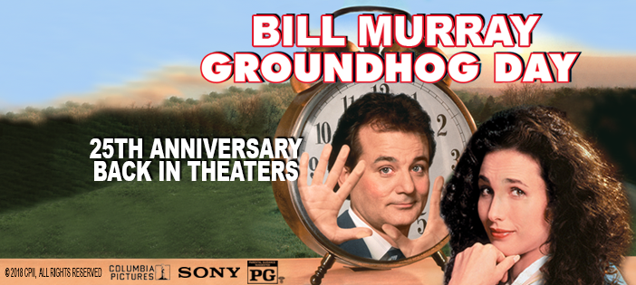 Sony Pictures Entertainment to Celebrate the 25th Anniversary of the Comedy Classic, Groundhog Day