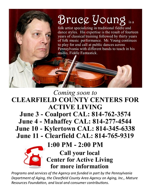 Public Invited to Kylertown and Clearfield CALs for Fiddler's Performance