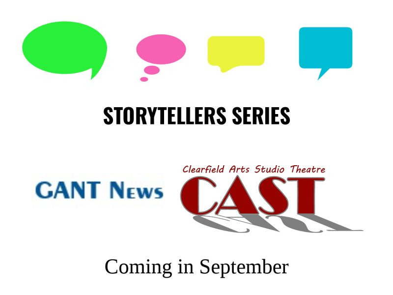 GANT, CAST Still Seeking Local Storytellers