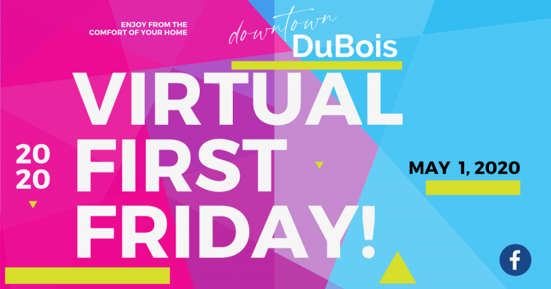 """Downtown DuBois to Host """"Virtual"""" First Friday to Support Local Businesses"""